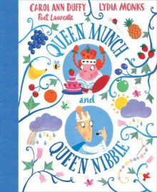 Queen Munch and Queen Nibble av Carol Ann Duffy (Innbundet)