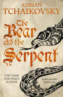 The Bear and the Serpent av Adrian Tchaikovsky (Innbundet)