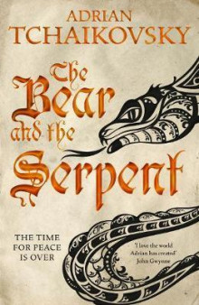 The Bear and the Serpent av Adrian Tchaikovsky (Heftet)