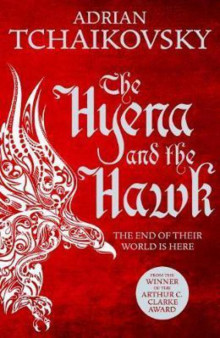 The Hyena and the Hawk av Adrian Tchaikovsky (Heftet)
