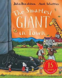 The Smartest Giant 15th Anniversary Edition av Julia Donaldson (Heftet)