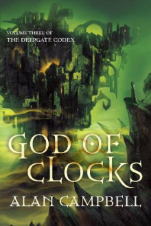 God of Clocks av Alan Campbell (Heftet)