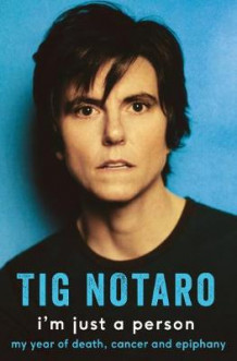 I'm Just a Person av Tig Notaro (Innbundet)