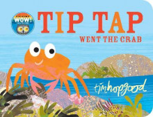 Tip Tap Went the Crab av Tim Hopgood (Pappbok)