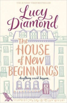 The House of New Beginnings av Lucy Diamond (Heftet)