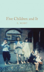 Five Children and It av E. Nesbit (Innbundet)