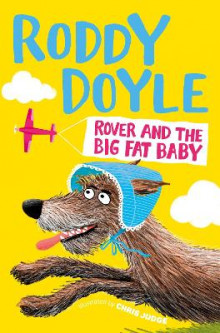Rover and the Big Fat Baby av Roddy Doyle (Heftet)