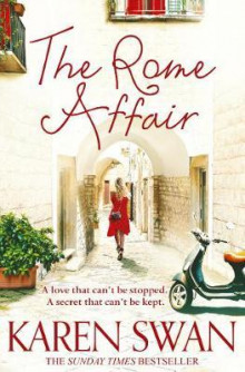 The Rome affair av Karen Swan (Heftet)