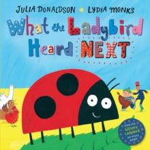 What the Ladybird Heard Next av Julia Donaldson (Pappbok)