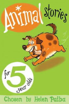 Animal Stories for 5 Year Olds av Helen Paiba (Heftet)