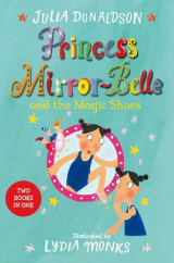 Omslag - Princess Mirror-Belle and the Magic Shoes (Bind-Up 2)