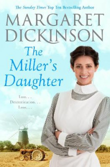 The Miller's Daughter av Margaret Dickinson (Heftet)