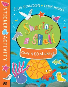 Sharing a Shell Sticker Book av Julia Donaldson (Heftet)