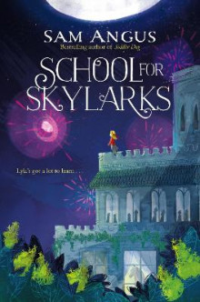 School for Skylarks av Sam Angus (Heftet)