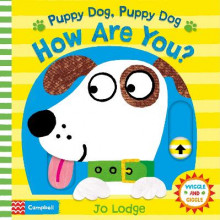 Puppy Dog, Puppy Dog, How Are You? av Jo Lodge (Pappbok)