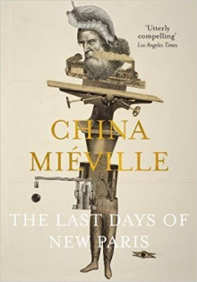 The Last Days of New Paris av China Mieville (Heftet)