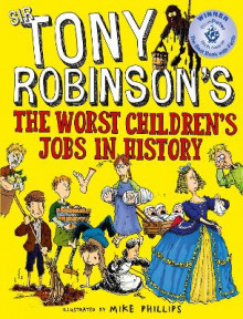 The Worst Children's Jobs in History av Sir Tony Robinson (Heftet)