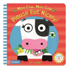 Moo Cow, Moo Cow, Please Eat Nicely! av Jo Lodge (Pappbok)