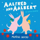 Aalfred and Aalbert av Morag Hood (Heftet)