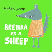 Brenda Is a Sheep av Morag Hood (Innbundet)