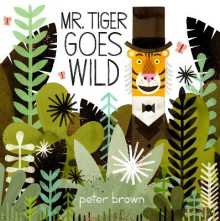 Mr Tiger Goes Wild av Peter Brown (Heftet)