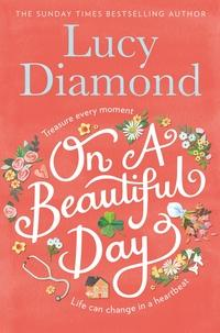 On a beautiful day av Lucy Diamond (Heftet)