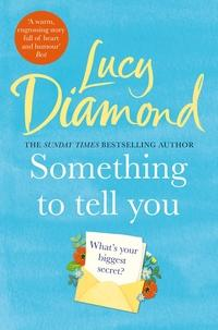 Something to tell you av Lucy Diamond (Heftet)
