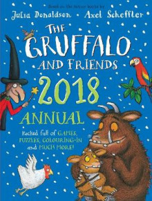 The Gruffalo and Friends Annual 2018 av Julia Donaldson (Innbundet)