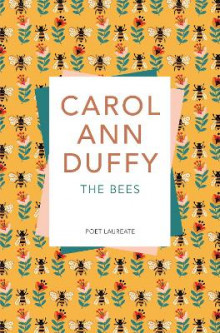 The Bees av Carol Ann Duffy (Heftet)