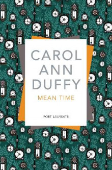 Mean Time av Carol Ann Duffy (Heftet)