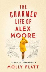 Omslag - The Charmed Life of Alex Moore
