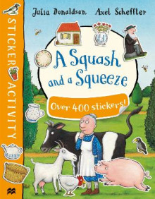 A Squash and a Squeeze Sticker Book av Julia Donaldson (Heftet)