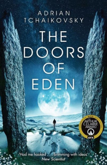 The doors of Eden av Adrian Tchaikovsky (Heftet)