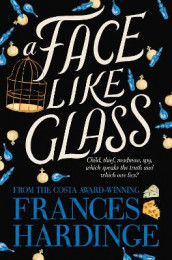A Face Like Glass av Frances Hardinge (Heftet)