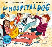 The Hospital Dog av Julia Donaldson (Innbundet)