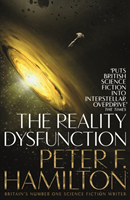 The Reality Dysfunction av Peter F. Hamilton (Heftet)