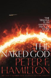 The Naked God av Peter F. Hamilton (Heftet)