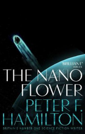 The Nano Flower av Peter F. Hamilton (Heftet)