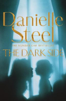 The Dark Side av Danielle Steel (Innbundet)