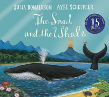 The Snail and the Whale 15th Anniversary Edition av Julia Donaldson (Heftet)