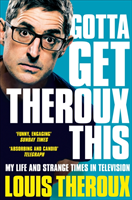 Omslag - Gotta Get Theroux This