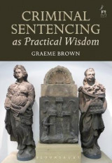 Omslag - Criminal Sentencing as Practical Wisdom