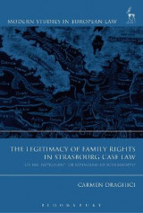 Omslag - The Legitimacy of Family Rights in Strasbourg Case Law