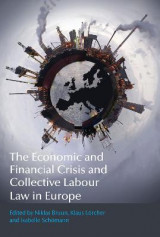 Omslag - The Economic and Financial Crisis and Collective Labour Law in Europe