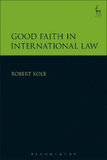 Good Faith in International Law av Robert Kolb (Innbundet)
