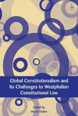 Omslag - Global Constitutionalism and Its Challenges to Westphalian Constitutional Law