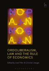 Omslag - Ordoliberalism, Law and the Rule of Economics
