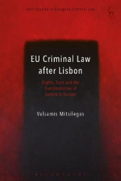 EU Criminal Law after Lisbon av Valsamis Mitsilegas (Heftet)