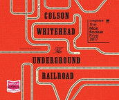 The Underground Railroad av Colson Whitehead (Lydbok-CD)
