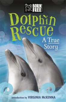 Born Free Dolphin Rescue av Jinny Johnson (Heftet)
